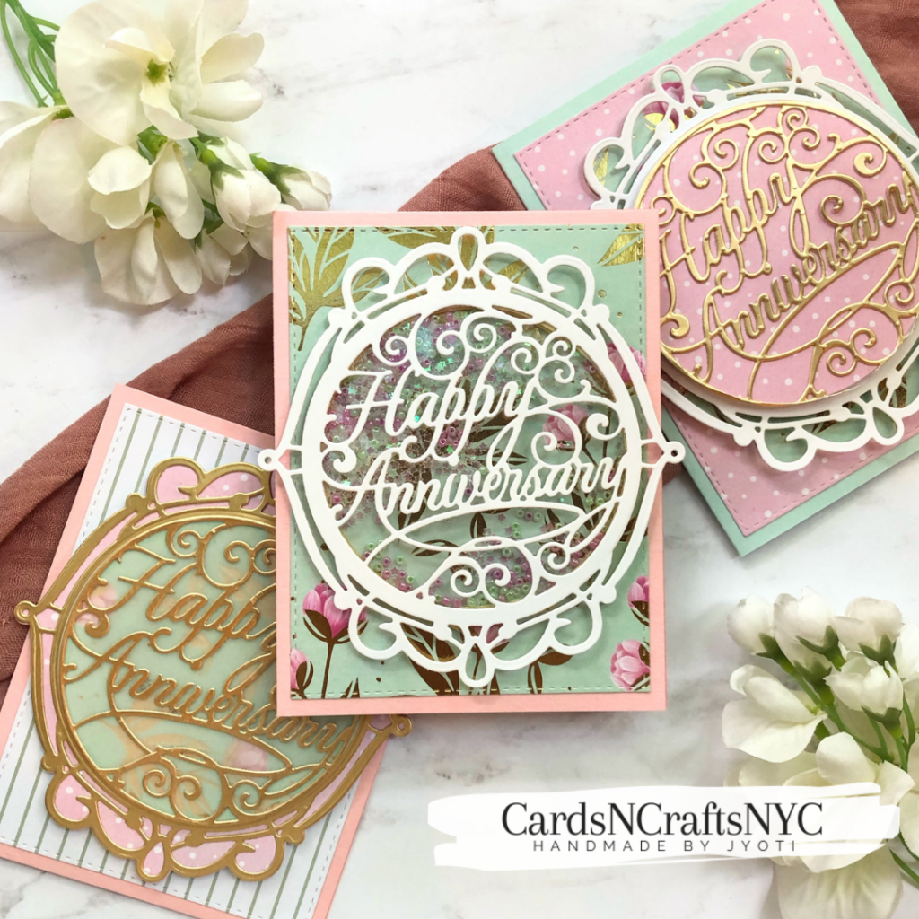 These are the three Happy Anniversary cards featuring Spellbinders dies.
